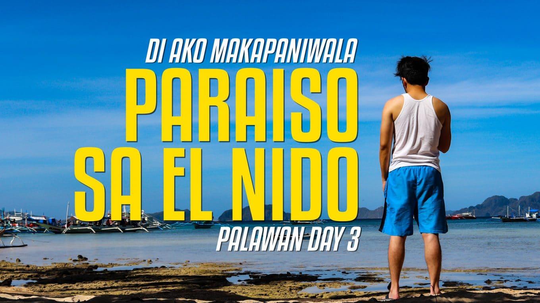 El Nido is a Paradise!