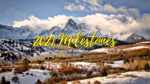 2021 Milestones
